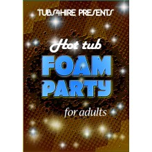 Adults Super foam party*